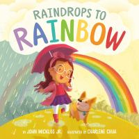 Raindrops to rainbow Book cover