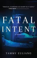 Fatal intent : a novel Book cover
