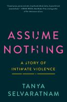 Assume nothing : a story of intimate violence Book cover