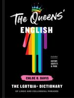 The Queens' English : the LGBTQIA+ dictionary of lingo and colloquial phrases Book cover