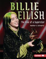 Billie Eilish : the rise of a superstar Book cover