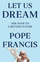 Let us dream : the path to a better future  Cover Image
