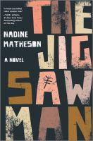 The Jigsaw man : a novel  Cover Image