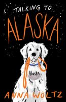 Talking to Alaska : a novel Book cover