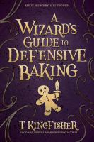A wizard's guide to defensive baking Book cover
