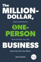 The million-dollar, one-person business : make great money, work the way you like, have the life you want  Cover Image