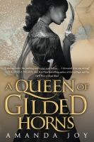 A queen of gilded horns Book cover