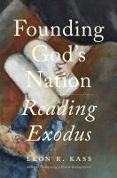 Founding God's nation : reading Exodus Book cover