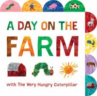 A day on the farm with the very hungry caterpillar Book cover