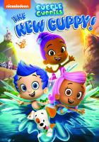 Bubble guppies. New guppy! Book cover