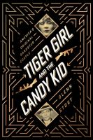 Tiger Girl and the Candy Kid : America's original gangster couple Book cover