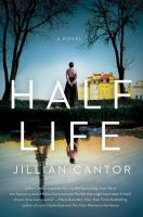 Half life : a novel Book cover