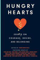 Hungry hearts : essays on courage, desire, and belonging Book cover