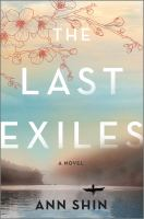 The last exiles : a novel Book cover