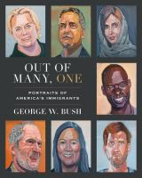 Out of many, one : portraits of America's immigrants Book cover
