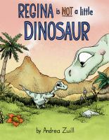 Regina is not a little dinosaur Book cover