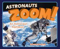 Astronauts zoom! : an astronaut alphabet Book cover