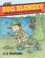 Bug Blonsky and his Swamp Scout survival guide Book cover