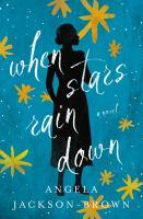 When stars rain down : a novel Book cover