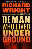 The man who lived underground : a novel Book cover