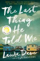 The last thing he told me : a novel Book cover