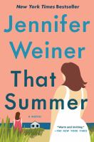 That summer : a novel Book cover