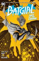 Batgirl. Vol. 5 Art of the crime Book cover