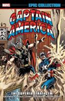 Captain America epic collection. Volume 17, 1991-1992 The Superia stratagem Book cover
