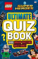 LEGO DC super heroes : ultimate quiz book Book cover