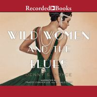 Wild women and the blues : a novel Book cover