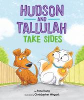 Hudson and Tallulah take sides Book cover