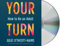 Your turn : how to be an adult Book cover