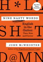 Nine nasty w*rds : English in the gutter : then, now, and forever Book cover