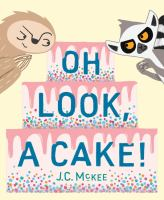 Oh look, a cake! Book cover