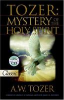 Tozer : the mystery of the Holy Spirit Book cover