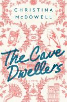 The cave dwellers : a novel Book cover