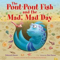 The pout-pout fish and the mad, mad day Book cover