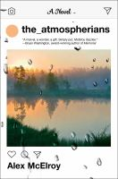 The atmospherians : a novel Book cover