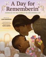 A day for rememberin' : inspired by the true events of the first Memorial Day Book cover