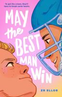 May the best man win Book cover