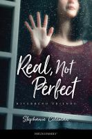 Real, not perfect Book cover