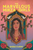 The marvelous Mirza Girls Book cover