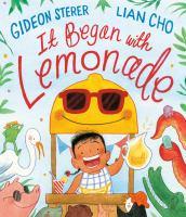 It began with lemonade Book cover