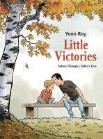 Little victories : autism through a father's eyes Book cover