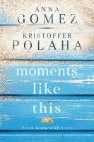 Moments like this : from Kona with love Book cover