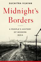 Midnight's borders : a people's history of modern India Book cover
