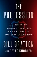 The profession : a memoir of community, race, and the arc of policing in America Book cover