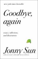 Goodbye, again : essays, reflections, and illustrations Book cover