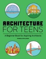 Architecture for teens : a beginner's book for aspiring architects Book cover