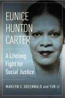 Eunice Hunton Carter : a lifelong fight for social justice Book cover